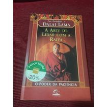 Livro : Arte De Lidar Com A Raiva - Dalai Lama-frete Grátis