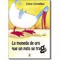 Livro La Moneda De Oro Que Un Pato Se Trago