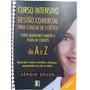 Gestão Comercial, Liderança, Vendas , Clinicas De Estetica