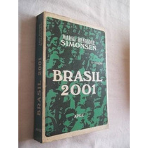 * Livro - Mario Henrique Simonsen - Brasil 2001 - Sociologia