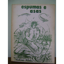 Livro Espumas E Asas - Antonio Kleber Mathias Netto