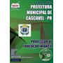 Apostila Professor Educação Infantil Prefeitura Cascavel Pr