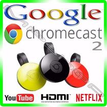 Google Chromecast 2 Chrome Cast Hdmi -1080p - Novo Original