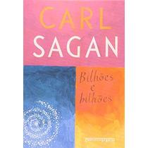 Bilhões E Bilhões Livro Carl Sagan
