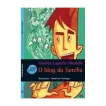 O Blog Da Família Col. Entre Linhas Atual Editora