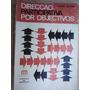 Livro - Direcção Participativa Por Objectivos - Octave Gelin