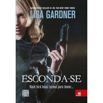 Esconda-se Detective D.d. Warren Vol 02 Lisa Gardner Ebook