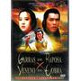 Dvd - Garras De Raposa X Veneno De Cobra - Carter Wong