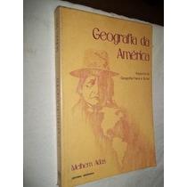* Livros - Geografia Da América - Melhem Adas