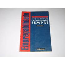Empregabilidade - José Augusto Minarelli - 1996 - Ed. Gente