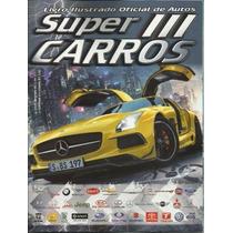 Album Super Carros 3, Completo C/ Figurinhas Soltas P/colar