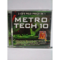 Cd Metro Tech 10 ( Cd Duplo )