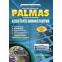 Apostila Assistente Administrativo - Prefeitura De Palmas/to