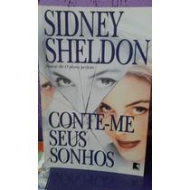 Livro- Conte-me Seus Sonhos- Sidney Sheldon--+ Brinde-