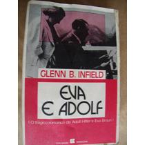 Eva E Adolf Glenn Infield Romance Hitler Eva Braun