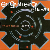 Cd Engenheiros Do Hawaii - 10.000 Destinos Ao Vivo - Novo***