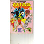 Novos Titãs Nº 1 - Editora Abril - 1986