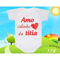 Body Bebe Colinho Da Titia Dinda Frases Divertido