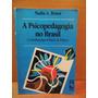 Livro A Psicopedagogia No Brasil Nadia Bossa
