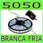 Fita Led 5050 Rolo 5m 300 Leds + Fonte Grátis- Branco Frio