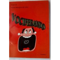 Vociferando Livro Para Teatro - Peças Teatrais Completas V1