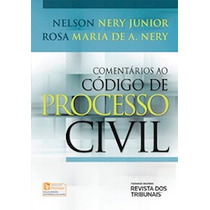 Comentarios Ao Codigo De Processo Civil - Nelson Nery Junio