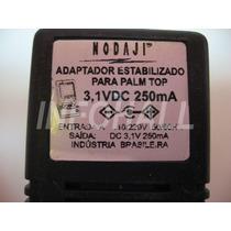 Fonte Palm Top 3,1volts 250ma Adaptador Estabilizador Nodaji
