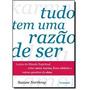 Livro- Tudo Tem Uma Razão De Ser - Suzane N.- Frete Gratis