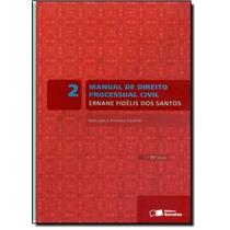 Manual De Direito Processual Civil: Execução E Processo C