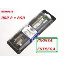 Memória Kingston Ddr2 2gb 800mhz Cl6 Pc2-6400 /temos Atacado