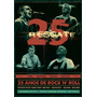 Dvd Banda Resgate - 25 Anos De Rock N Roll - Ao Vivo