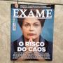 Revista Exame 1086 1/4/2015 O Risco Do Caos Dilma Economia