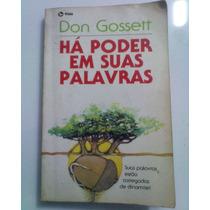 Livro Há Poder Em Suas Palavras Don Gossett,