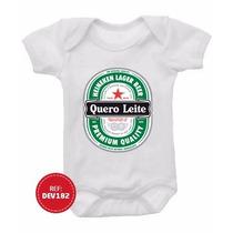 Body Infantil Quero Leite Heineken Bebê Engraçados Kids Bori