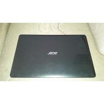 Carcaça Da Tela Acer E1 531/571 Completa Tampa/moldura