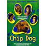 Dvd Chip Dog - Original - Novo - Lacrado