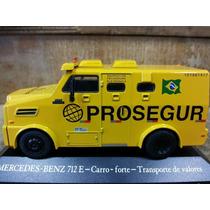 Miniatura Carro Forte Prosegur Mercedes Benz 712 E Valores