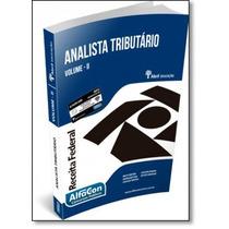 Analista Tributário Da Receita Federal - Vol.2