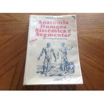 Livro De Anatomia Humana Sistêmica E Segmentar