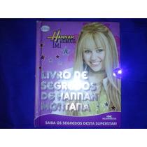 Livro Segredos De Hannah Montana - Único No Mercado Livre