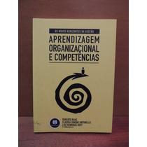 Livro Aprendizagem Organizacional Competências Roberto Ruas