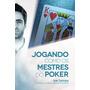 produto Livro - Jogando Como Os Mestres Do Poker - Ivan Santana