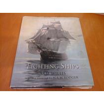 Fighting Ships - Navios De Guerra