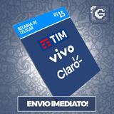 Recarga Celular Crédito Online Tim Oi Claro Vivo R$ 15,00