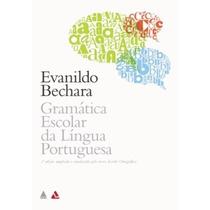 Evanildo Bechara - Gramatica Escolar Da Lingua Portuguesa