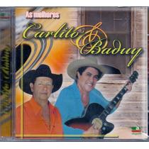 Cd Carlito & Baduy - As Melhores - Novo***