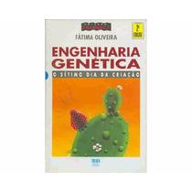 Livro Engenharia Genética - O Sétimo Dia Da Criação