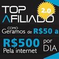 Top Afiliado 2.0 + A Máquina De Vendas Online +fno + Brindes