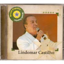 Cd Lindomar Castilho - Brasil Popular - Novo***