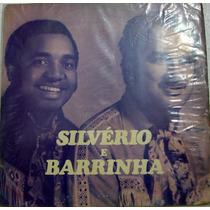 Vinil/lp - Silvério E Barrinha - Moda Da Mula Preta - 1974